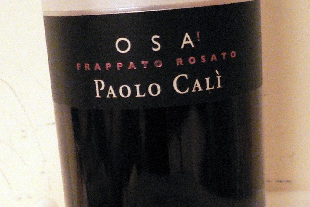 """IGT Sicilia Frappato Rosato """"Osa!!"""" – Paolo Calì 2011"""